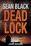 Deadlock – Ryan Lock #2