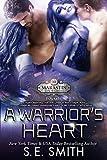 A Warrior's Heart: Marastin Dow Warriors Book 1.1: Science Fiction Romance