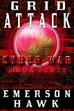 Grid Attack - Cyber War Book Three