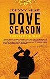 Dove Season (A Jimmy Veeder Fiasco Book 1)