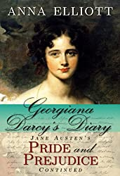 cover of Georgiana Darcy's Diary: Jane Austen's Pride and Prejudice Continued by Anna Elliott