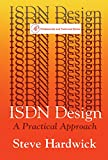 ISDN Design: A Practical Approach (Professional and technical series)