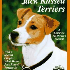 Jack Russell Terriers: Everything About Purchase, Care, Nutrition, Behavior, and Training (Complete Pet Owner's Manual) 13
