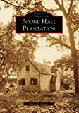 Boone Hall Plantation (Images of America)