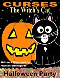 Curses The Witch's Cat - Halloween Party