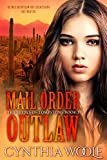 Mail Order Outlaw (The Brides of Tombstone Book 1)