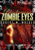 Zombie Eyes: Archaeology vs. Supernatural (Bloodscreams Series Book 3)