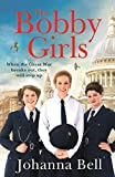 The Bobby Girls: The Bobby Girls, Book One