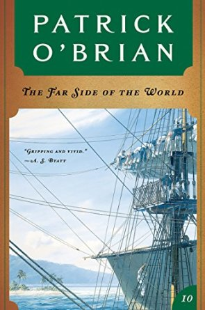 The Far Side of the World (Vol. Book 10) (Aubrey/Maturin Novels) by [O'Brian, Patrick]