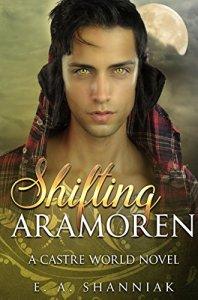 Shifting Aramoren by E. A. Shanniak