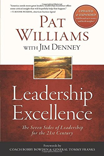 Leadership Excellence: The Seven Sides of Leadership for the 21st Century--Updated and Expanded Edition