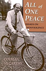 Colman McCarthy: All In One Peace - Essays in Nonviolence