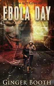 Ebola Day by Ginger Booth
