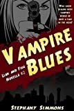 Vampire Blues (Lian and Figg Book 2)