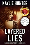 Layered Lies (Kelsey's Burden Series Book 1)