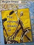 The Wrong Shade of Yellow