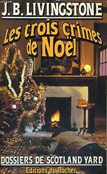 Les enquêtes de l'inspecteur Higgins, tome 3 : Les trois crimes de Noël par Jacq
