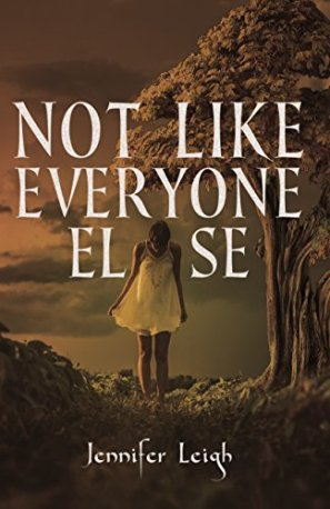 Not Like Everyone Else by [Leigh, Jennifer]