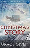 AMISH Christmas Story: Miracles Happen When Hearts Are Open