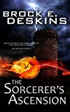 The Sorcerer's Ascension: Book 1 of The Sorcerer's Path