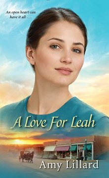 A Love for Leah (Amish of Pontotoc) by [Lillard, Amy]