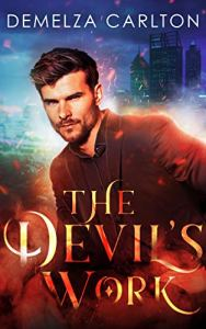 The Devil's Work by Demelza Carlton
