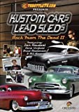 Kustom Cars Lead Sleds: Back From Dead II V.1