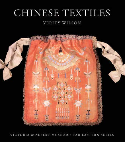 Chinese Textiles (V&a Far Eastern)