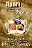 Apart from Love (Still Life with Memories Bundle Book 1)