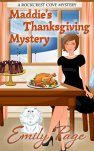 Maddie's Thanksgiving Mystery (A Rockcrest Cove Cozy Mystery Book 7) by [Page, Emily]