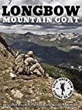 Mountain Goat Longbow by Solo Hunter
