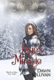 Josie's Miracle (White River Wolves Book 1)