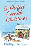 A Perfect Cornish Christmas: The most heartwarming book you'll read this Christmas!