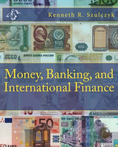 Download Money, Banking, and International Finance