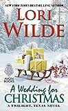 A Wedding for Christmas: A Twilight, Texas Novel