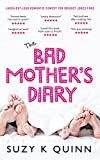 Bad Mother's Diary: a feel good romantic comedy: LIMITED PROMOTION