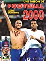 Une saison de Football 2000