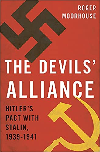 The Devils' Alliance: Hitler's Pact with Stalin, 1939-1941: Amazon ...