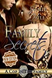 Family Secrets (A Cop in the Family Book 1)