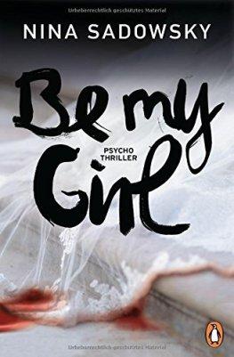 Nina Sadowsky: Be my Girl
