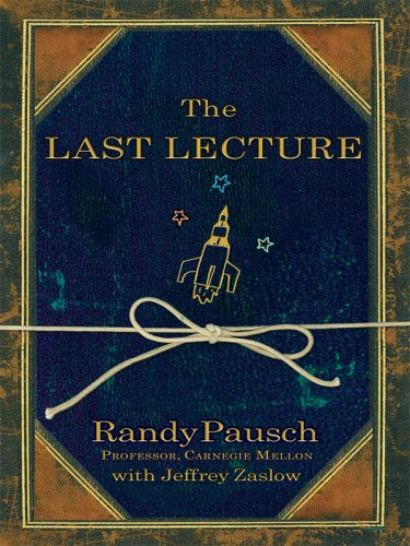 Cover of The Last Lecture by Pausch, Randy (2014) Hardcover