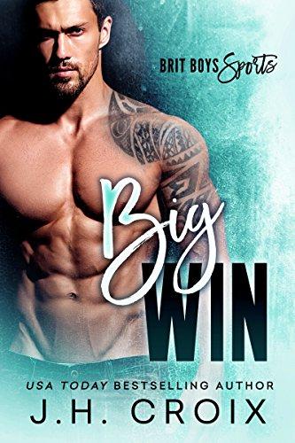 Big Win (Brit Boys Sports Romance Book 2) by [Croix, J.H.]