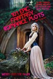 101 Epic Fantasy Romance Plots: OSRIC Compatible (EelKat's Story Starter Writing Prompts For Authors and Game Masters)