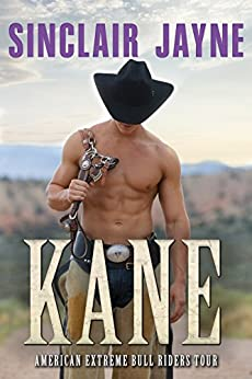 Kane (American Extreme Bull Riders Tour Book 6) by [Jayne, Sinclair]
