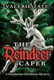 The Reindeer Caper (The Dunbarton Christmas Mysteries Book 1)