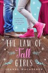 The Law of Tall Girls by [Macgregor, Joanne]
