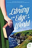 The Library at the Edge of the World: A Novel (Finfarran Peninsula Book 1)