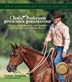 Product review for Clinton Anderson's Downunder Horsemanship: Establishing Respect and Control for English and Western Riders