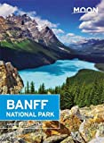 Moon Banff National Park (Travel Guide)