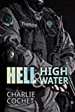 Hell & High Water (THIRDS Book 1)